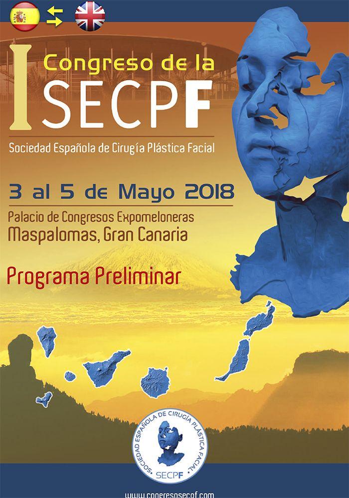 I Congreso de la Sociedad Española de Cirugía Plástica Facial